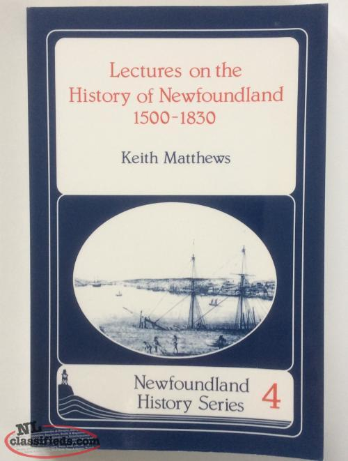 Keith Matthews, History of Newfoundland