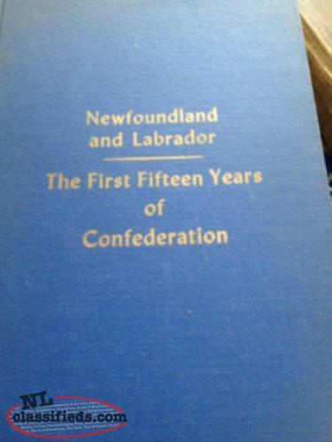 """Nfld. and Lab: The First 15 Years of Cnfederation"" by McAllister"