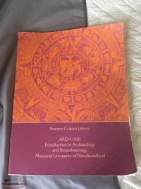 Intro to Archaeology and Bioarchaeology - MUN Textbook