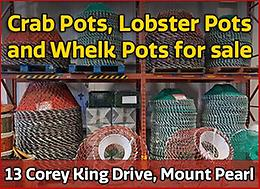 FISHING POTS FOR SALE (Call for discounts) and much more!