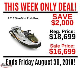 THIS WEEK ONLY DEAL - SAVE $2,000 on a 2019 Sea-Doo Fish Pro!