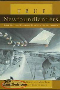True Newfoundlanders: Early Homes and Families of Newfoundland and Labrador