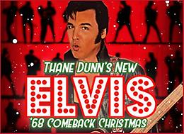 Thane Dunn's New ELVIS '68 COMEBACK CHRISTMAS