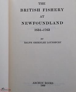 Lounsbury, British Fishery in Newfoundland 1634-1763