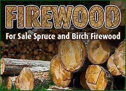 FIREWOOD! Spruce and Birch