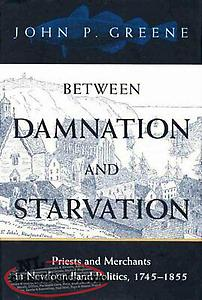 wanted book: Between Damnation and Starvation, John P Greene