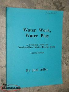 wanted book: Water Work Water Play Training Guide Newfoundland Water Rescue Work