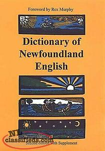 wanted book: DICTIONARY OF NEWFOUNDLAND ENGLISH: SECOND EDITION By W.j. Kirwin &