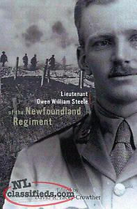 wanted book: LIEUTENANT OWEN WILLIAM STEELE OF NEWFOUNDLAND REGIMENT By David R.