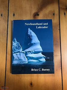 wanted book: Newfoundland and Labrador by Brian C. Bursey *SIGNED*